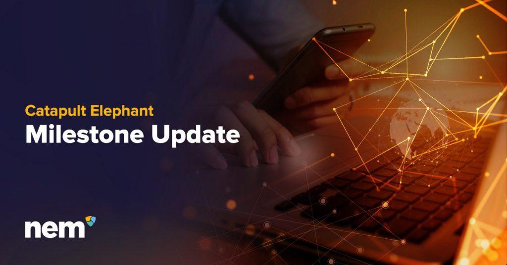Update: September 2019 NEM Catapult Blockchain technology DLT ledger technology