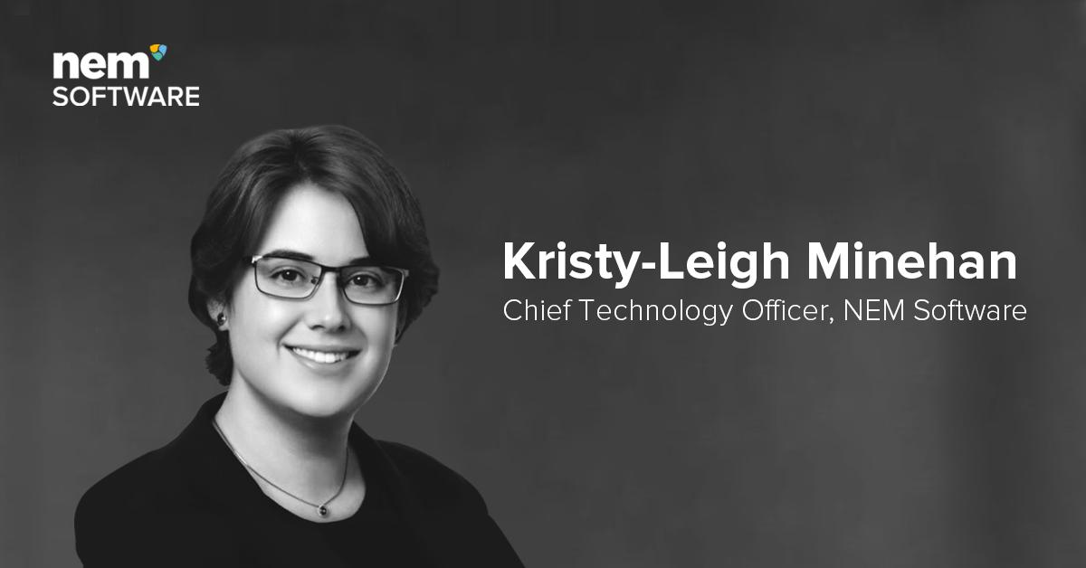 Introducing Kristy-Leigh Minehan, CTO of NEM Software